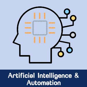 Artificial Intelligence (AI) and Automation