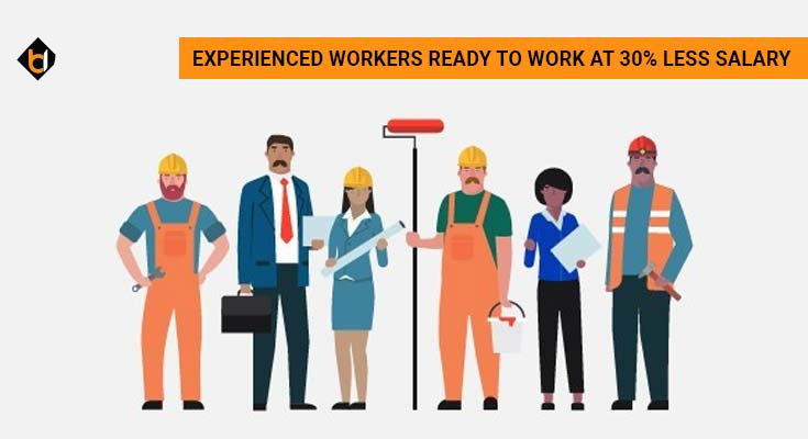 Corona Side Effects - Experienced Workers Ready To Work at 30% Less Salary