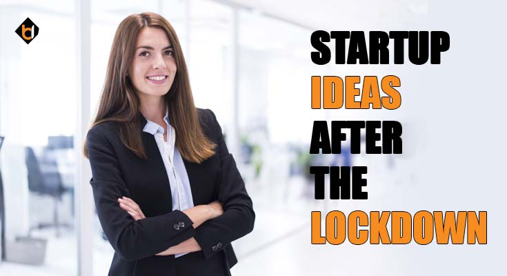 startup-ideas-after-the-lockdown