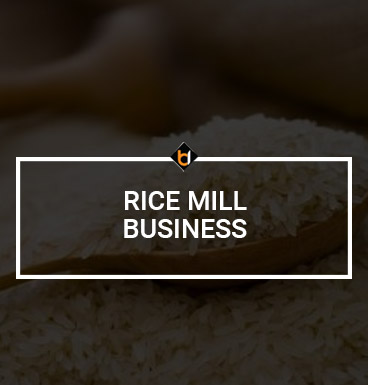 Rice Mill Business