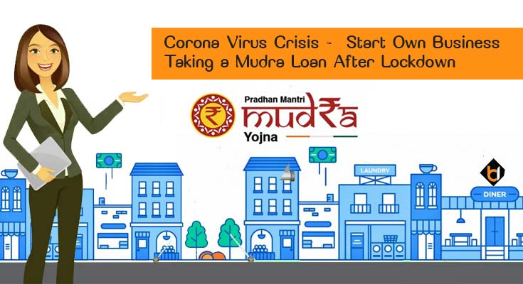 Start Own Business Taking a Mudra Loan After Lockdown