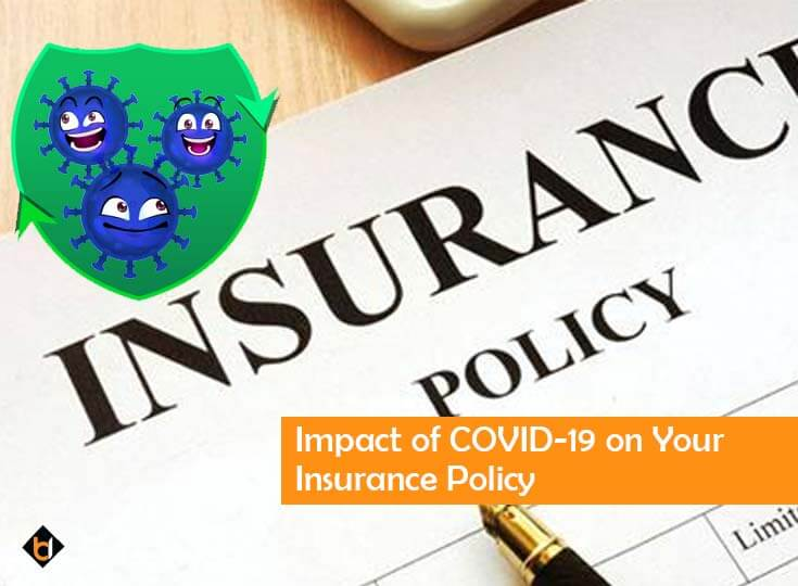 Impact of COVID-19 on Your Insurance Policy