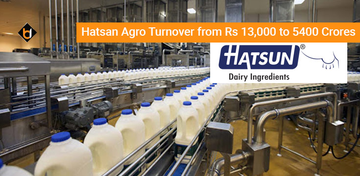 Hatsan Agro Turnover from Rs 13,000 to 5400 Crores