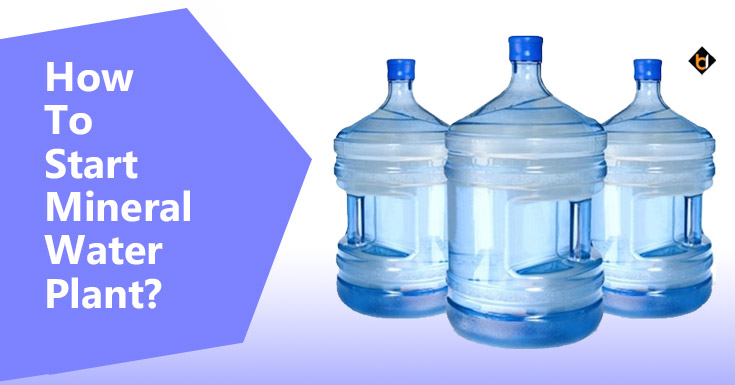 How To Start Mineral Water Plant?
