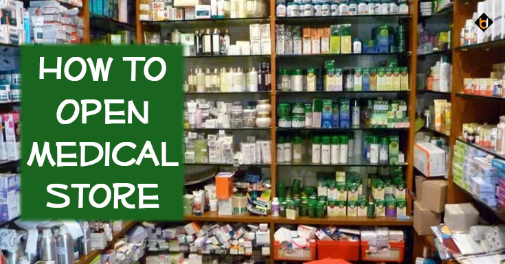 How To Open Medical Store