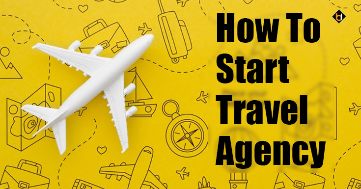 How To Start Travel Agency