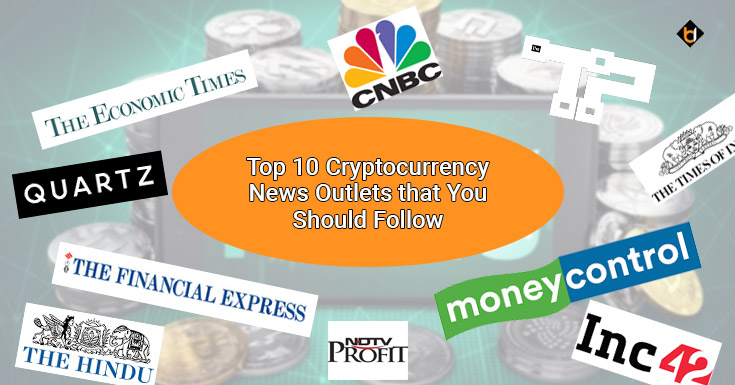 Top 10 Cryptocurrency News Outlets that You Should Follow